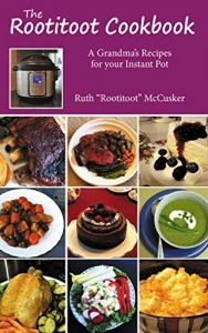 Instant Pot The Rootitoot cookbook